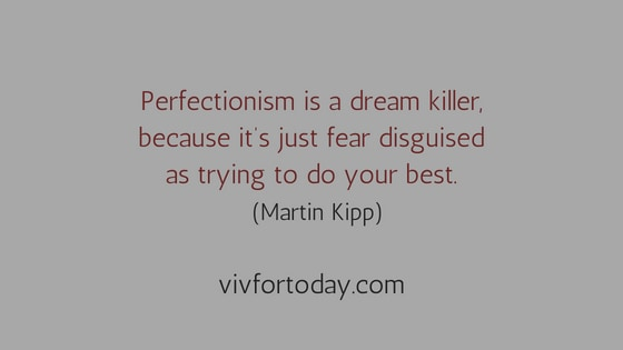 Being a perfectionist quote